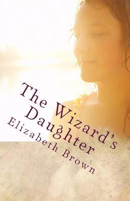 The Wizards Daughter
