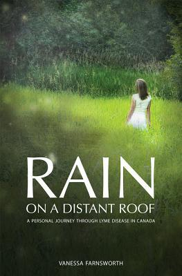 Rain on a Distant Roof by Vanessa Farnsworth