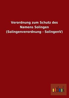 Verordnung Zum Schutz Des Namens Solingen