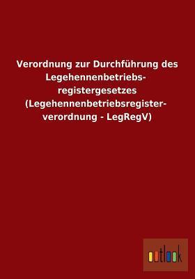 Verordnung Zur Durchfuhrung Des Legehennenbetriebsregistergesetzes