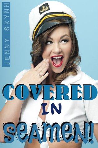 Covered in Seamen
