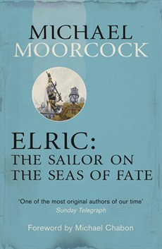 Elric: The Sailor on the Seas of Fate (Elric Chronological Order, #3)