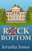 Rock Bottom (Imogene Museum Mystery, #1) by Jerusha Jones