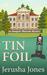 Tin Foil (Imogene Museum Mystery, #4)