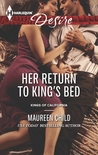Her Return to King's Bed by Maureen Child