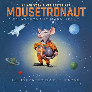 Mousetronaut: Based on a (Partially) True Story