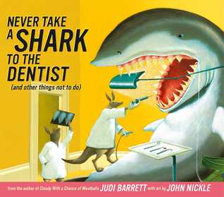 never-take-a-shark-to-the-dentist-and-other-things-not-to-do