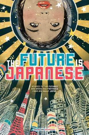 The Future is Japanese by Masumi Washington