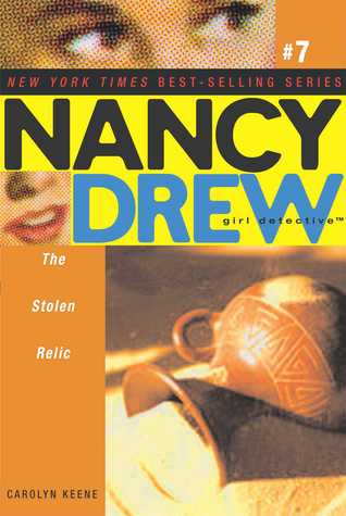 The Stolen Relic (Nancy Drew: Girl Detective, #7)