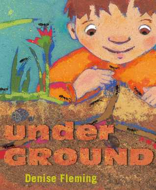 Book Review: Denise Fleming's underGROUND