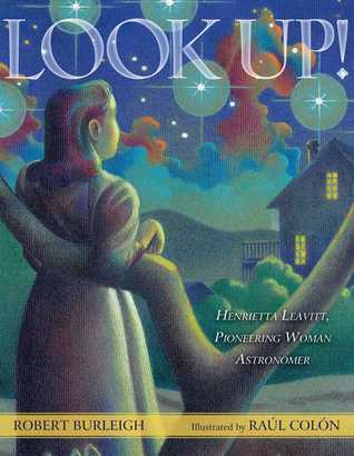 Look Up!: The Story of the First Woman Astronomer