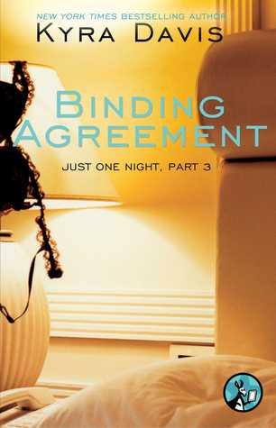 Binding Agreement (Just One Night, #1.3)