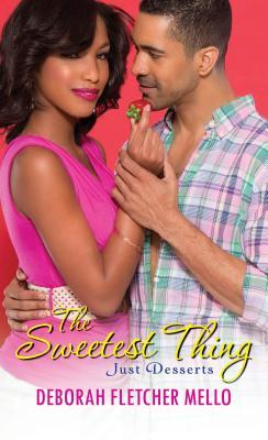 The Sweetest Thing (Just Desserts #1)