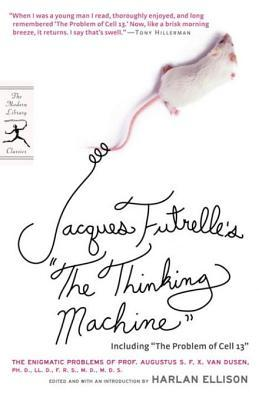 """Jacques Futrelle's """"The Thinking Machine"""""""