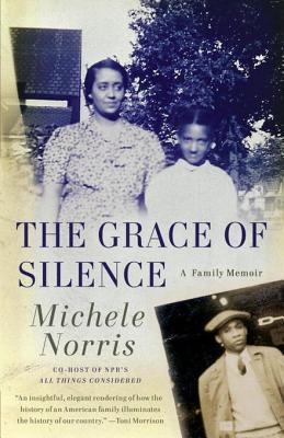 The Grace of Silence: A Memoir