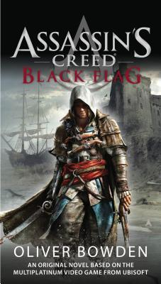 Assassin's Creed: Black Flag (Assassin's Creed, #6)