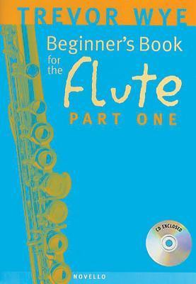 Trevor Wye: A Beginner's Book for the Flute Part One - Sheet Music, CD