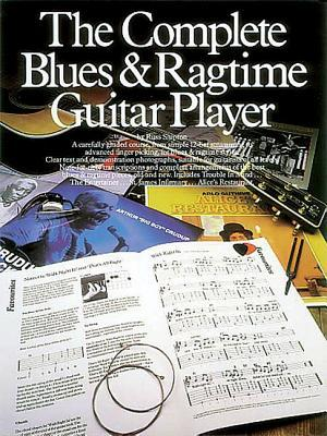 The Complete Blues and Ragtime Guitar Player por Russ Shipton
