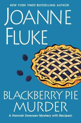 Blackberry Pie Murder(Hannah Swensen 17)