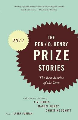 Ebook PEN/O. Henry Prize Stories 2011: The Best Stories of the Year by Laura Furman DOC!