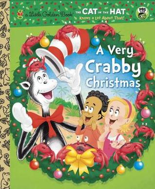 A Very Crabby Christmas (Dr. Seuss/Cat in the Hat)