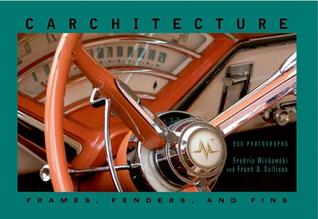 Carchitecture: Frames, Fenders, and Fins