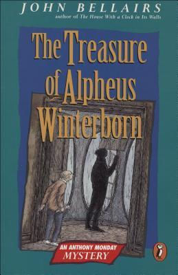 The Treasure of Alpheus Winterborn by John Bellairs