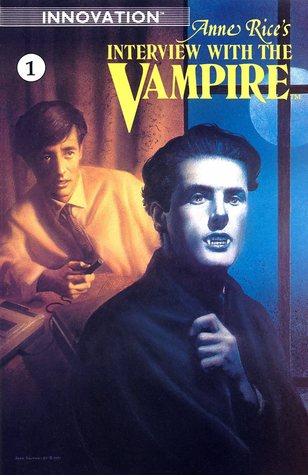 The Last Sunrise (Anne Rice's Interview With The Vampire ComicBook #1 )