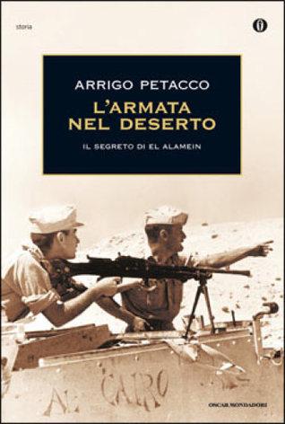 L'armata nel deserto: Il segreto di El Alamein Download Free EPUB
