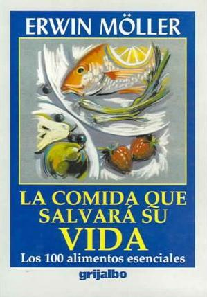 La Comida que Salvara Su Vida / The Food that Will Save Your Life