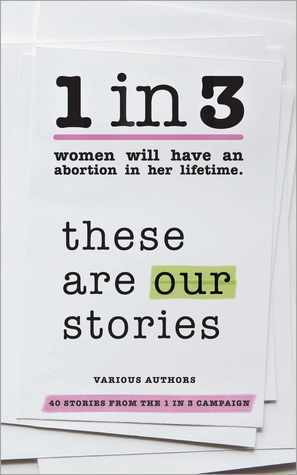 1 in 3: These Are Our Stories