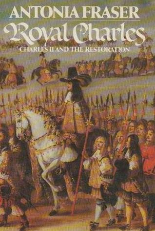 Royal Charles: Charles II and the Restoration