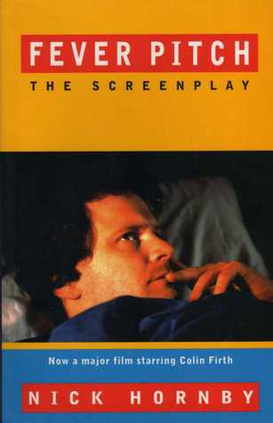 Fever Pitch: The Screenplay