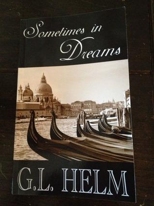 Sometimes in Dreams by G. Lloyd Helm