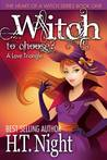 Witch to Choose by H.T. Night