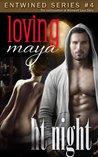 Loving Maya by H.T. Night