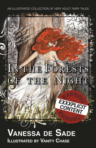 In the Forests of the Night by Vanessa De Sade