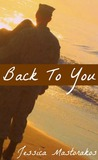 Back To You (Back To You, #1)
