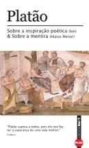 Ion/Hípias menor: Sobra a inspiração poética e sobre a mentira