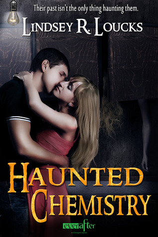 Haunted Chemistry by Lindsey R. Loucks