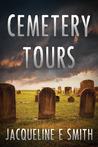 Cemetery Tours (Cemetery Tours, #1)