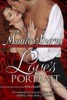 Love's Portrait by Monica Burns