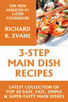 Super Easy 3-Step Main-Dish Recipes