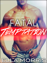 Fatal Temptation