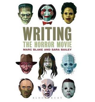 Writing the Horror Movie par Marc Blake, Sara   Bailey