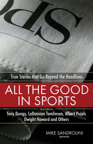 all-the-good-in-sports-true-stories-that-go-beyond-the-headlines