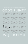 God's Plenty: A Study of Hugh Hood's Short Fiction