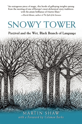 Snowy Tower: Parzival and the Wet Black Branch of Language