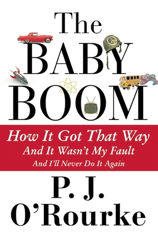 The Baby Boom: How It Got That Way (And It Wasn't My Fault)