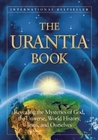 The Urantia Book: Revealing the Mysteries of God, the Universe, Jesus and Ourselves